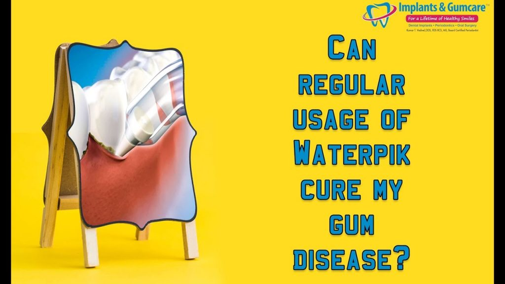 Carrollton Periodontist Dr Vadivel answers – Can regular usage of Waterpik cure my gum disease?