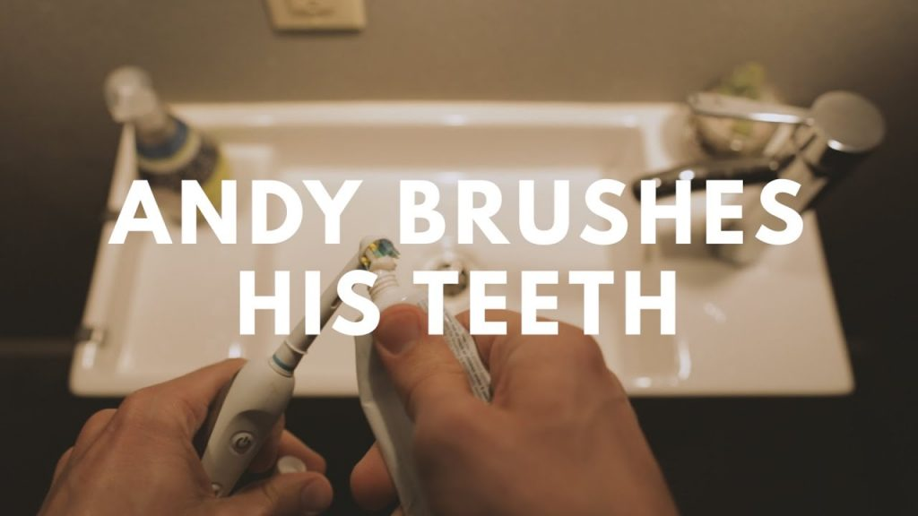 Andy Brushes His Teeth