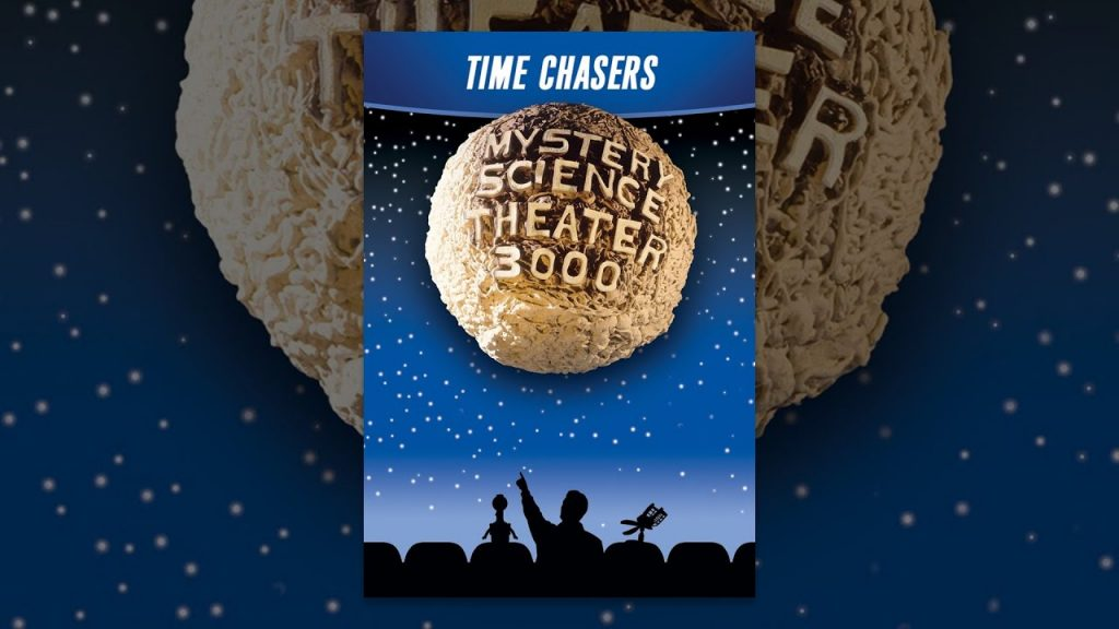 Mystery Science Theater 3000: Time Chasers