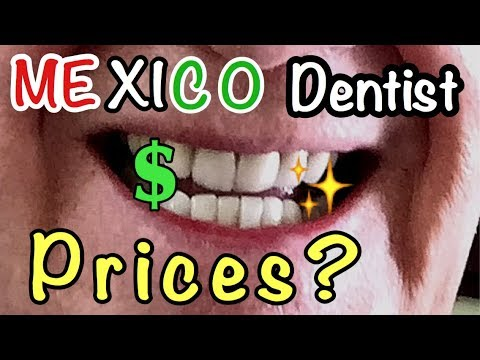 Cost of Dental Work.  Ajijic Mexico.