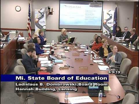 Michigan State Board of Education for April 9, 2019 – Morning