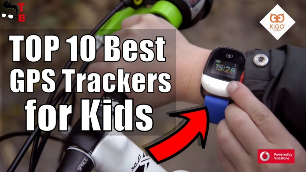 TOP 10 Best GPS Trackers for Kids 2019: Wearable devices for children safe