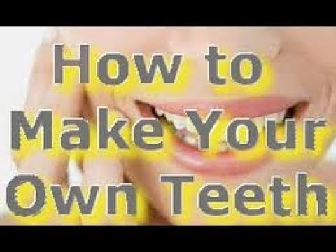 How To Make Your Own False Teeth – Make Dentures at Home