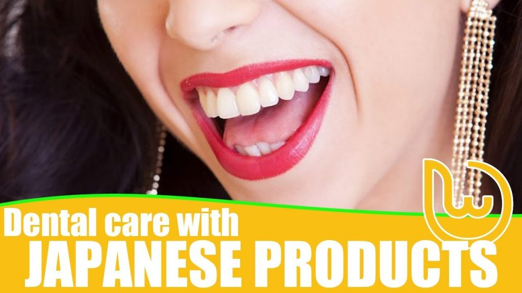 Dental Care with Japanese Products
