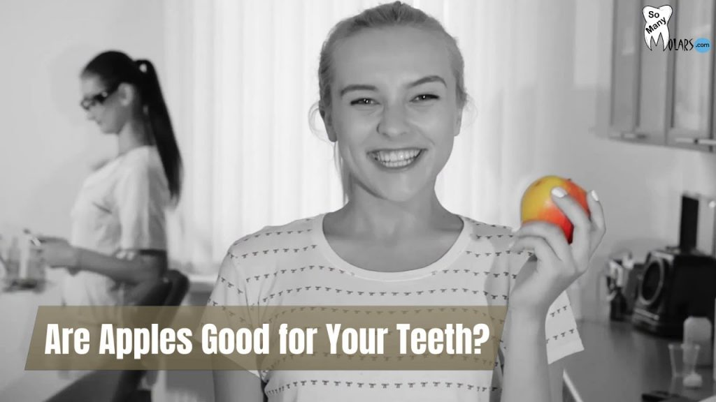 Are Apples Good for Your Teeth?